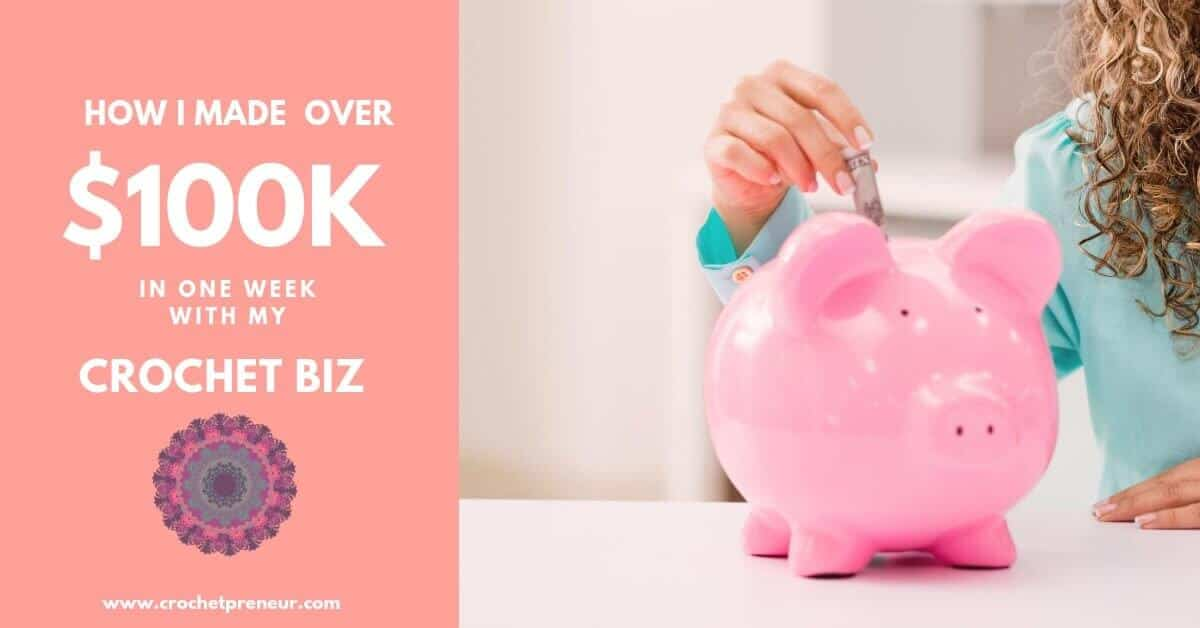 Ever wondered if it's possible to have a successful crochet business? It is! Here's how I made over $100K in one week...sure, it was part luck, but there's more to the story. #successfulcrochetbusiness #crochetbusiness #makemoneywithcrochet #startacrochetbusiness #sellcrochet #crochetdesign #makemoneywithcrochet