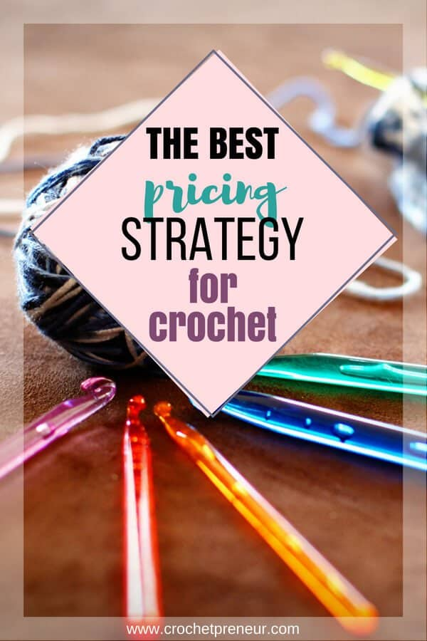 Pricing is the number one struggle reported by crochet business owners. Well, no longer! Here's a pricing strategy that is perfect for building a profitable crochet business! #crochetbusiness #crochetseller #pricingcrochet #crochetpricing #pricinghangmade #craftfair #craftfairpricing