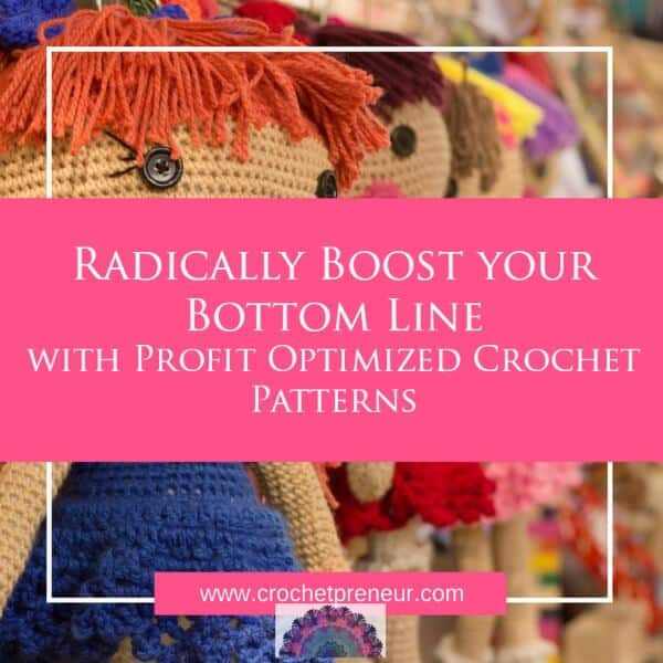 Increase Profit on Crochet Products