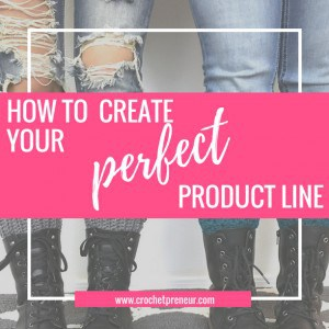 CREATE PERFECT PRODUCT LINE