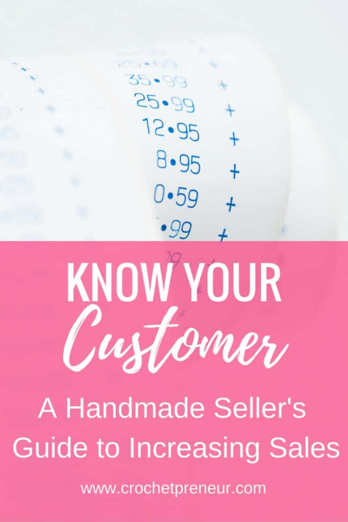 Pinterest graphic for Know Your Customer A Handmade Seller's Guide to Increasing Sales