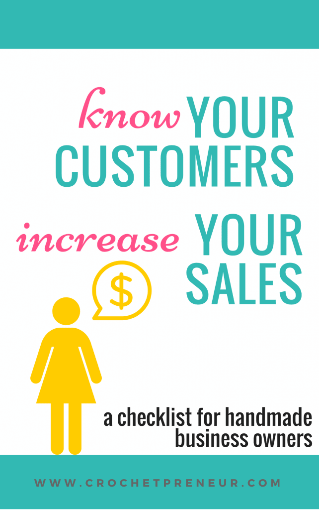 Pinterest graphic for know Your Customers increase Your Sales a checklist for handmade business owners