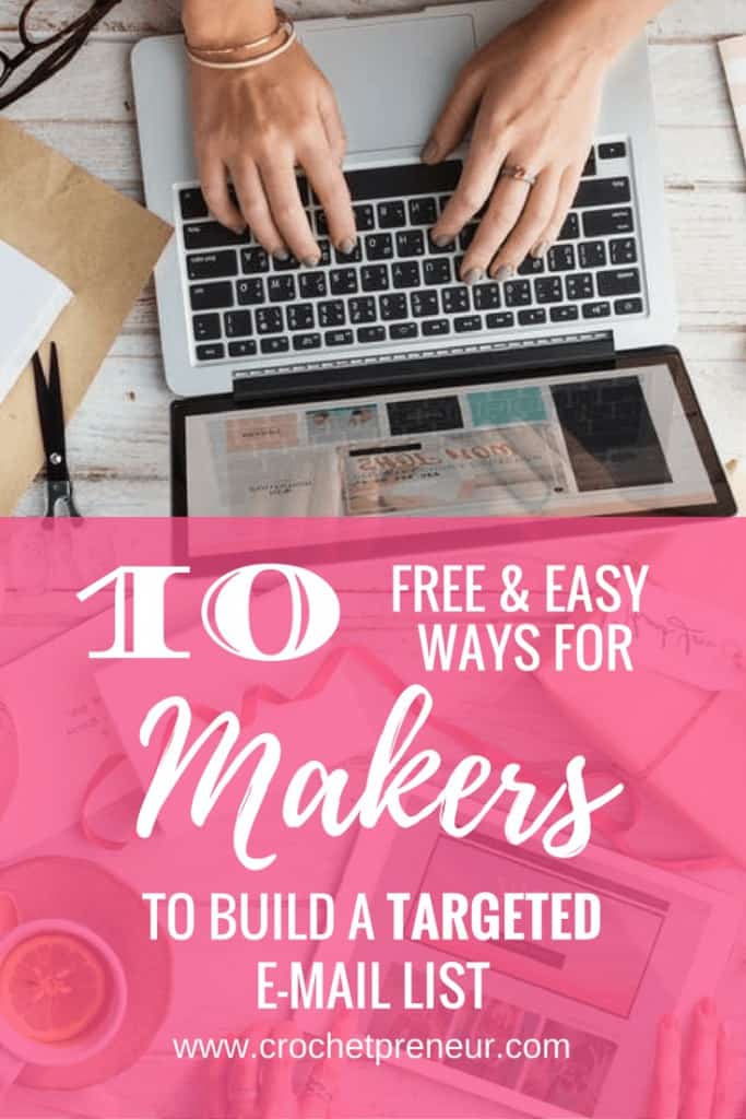 Pinterest graphic for 10 FREE & Easy Ways for Makers to Build a Targeted Email List with a photo of a pair of fingers on a laptop