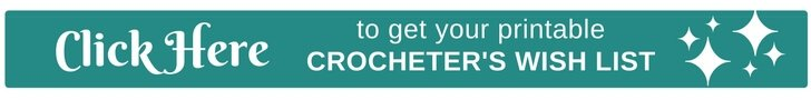 Crocheters Wish List
