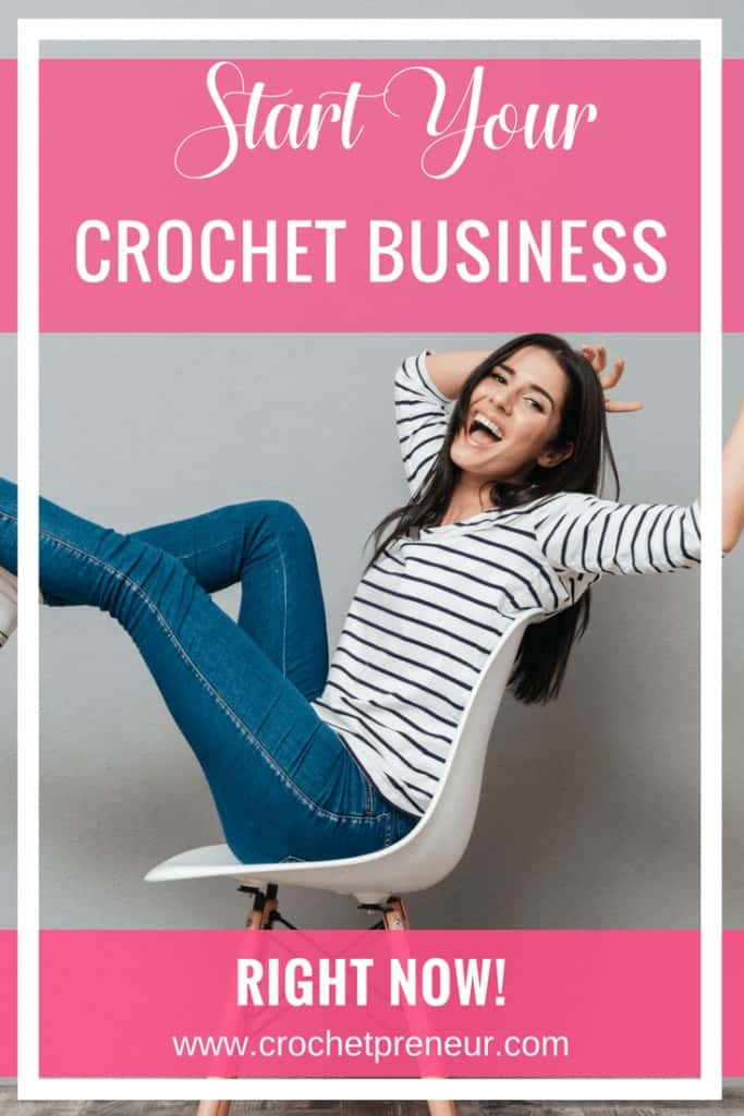 Pinterest graphic for Start Your Crochet Business Right Now with a photo of a woman wearing long-sleeved stripped shirt and blue pants sitting on a chair