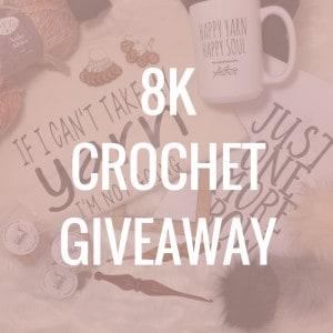 8k crochet giveaway