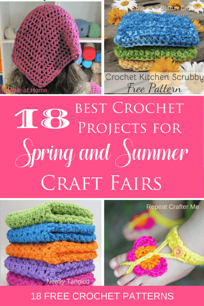 Pinterest graphic for 18 Best Crochet Projects for Spring and Summer Craft Fairs