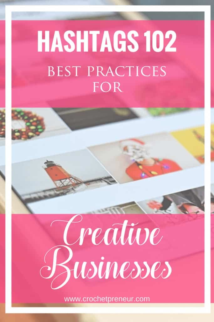Pinterest graphic for Hashtags 102 Best Practices for Creative Businesses