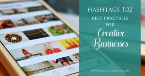 Finally, some dirction on how to use hashtags for my crochet business #hashtagsforcrochet #crochetbusinesstips #handmadebusinesstips #crochetbiz #handmadebiztips #biztips #instagramforcrocheters #crochet