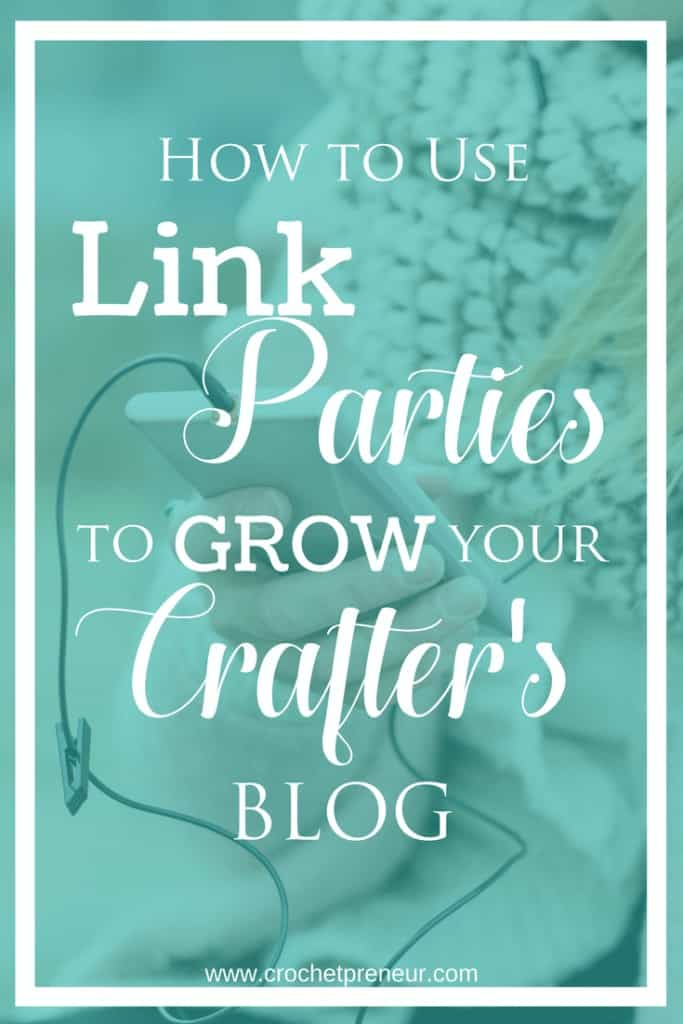I wish I had known this the first time I joined a link party! #linkparty #crochetlinkparty #growblog #bloggertips #blogtips #blogging #crochetblog #craftblog #linkparties101 #linkyparties #linkups #bloghop #howtolinkparty