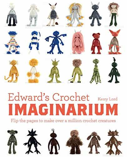 Photo cover of Edwards Crochet Imaginarium with various crocheted amigurumi