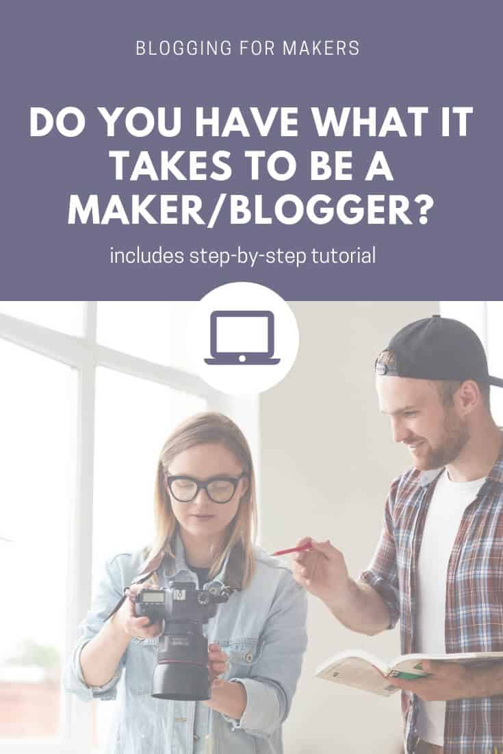 Wondering how to start a blog for your Etsy shop? Learn why you should, the traits of successful handmade seller/bloggers and find out if you have what it takes to be a maker/blogger. #etsyseller #etsyshop #startablog #startablogforetsyshop #startamakerblog #startacraftblog #startadiyblog #wordpressblog #blogonbluehost