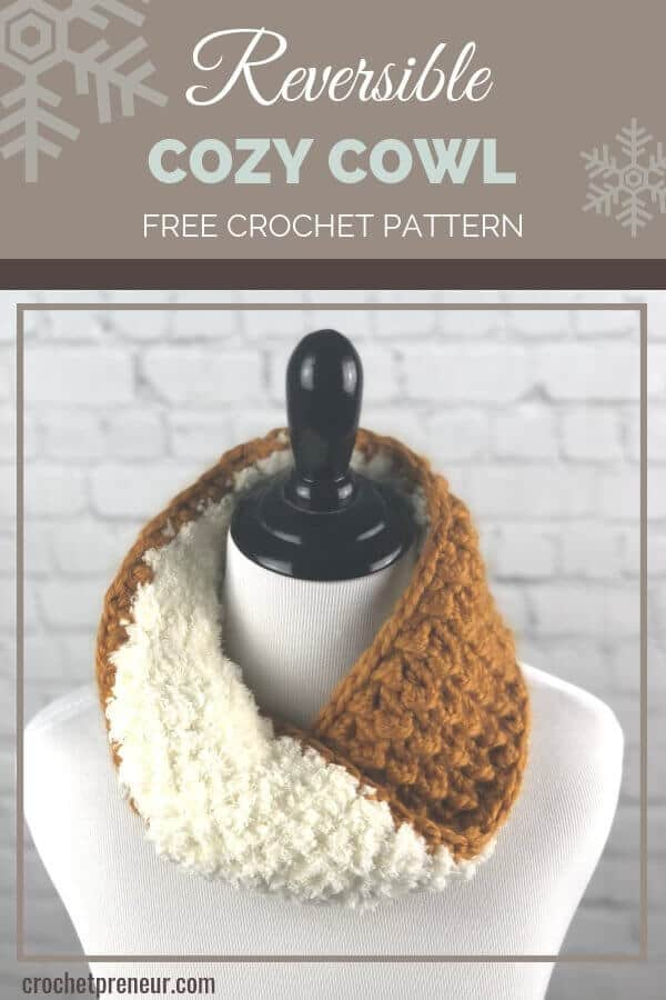 Free Reversible Cozy Cowl Crochet Pattern - it's luxury at its finest with this highly textured, two-toned beauty. Easy enough for a beginner. You'll want to make one for everyone on your list! #reversiblecowl #mobiuscowl #crochetpattern #freecrochetpattern #reversiblecowlcrochetpattern #bernatpipsqueak #wintercowl #chunkycowl #crochetpreneur #thecraftyreview #30daysofcozy