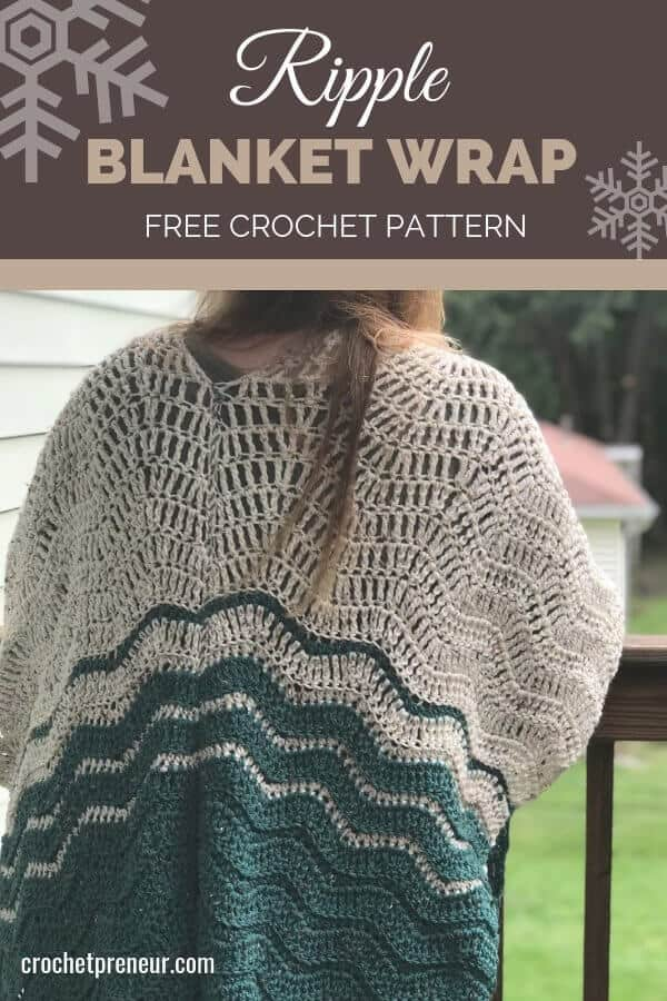 A free beginner ripple blanket wrap crochet pattern! Super easy to make, super cozy to wear. Make yours today with this free crochet pattern. #rippleblanket #crochetpattern #rippleblanketwrap #freecrochetpattern #30daysofcozy #hooknsteindesigns #crochetpreneur