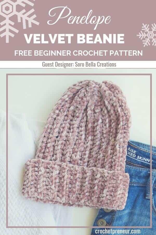 Pinterest graphic for Penelope Velvet Beanie FREE Beginner Crochet Pattern with a photo of the hat