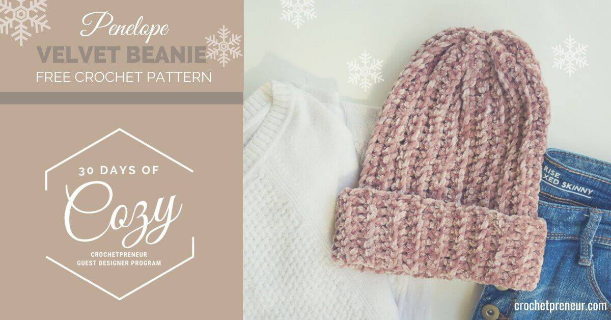 Penelope Velvet Beanie Crochet Pattern: 30 Days of Cozy