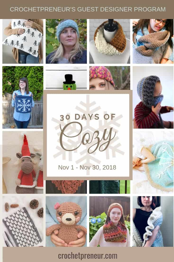 Pinterest graphic for Crochetpreneur's Guest Designer Program: 30 Days of Cozy with collage of photos of some products included in this program