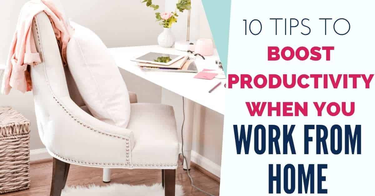 Increase Your Productivity While Working From Home