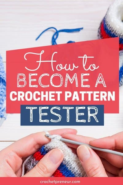 Pinteret Pin for How to Become a Crochet Pattern Tester